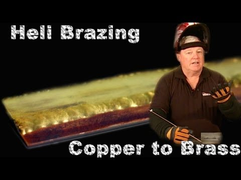 Heli-Brazing Copper to Brass
