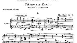 MAX REGER Träume Am Kamin Op. 143 (1-3) - Konstantin Semilakovs