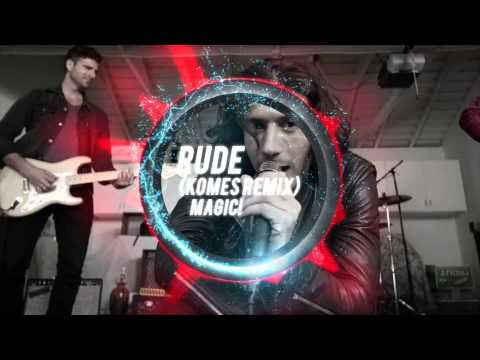 MAGIC! - Rude (Komes Remix)