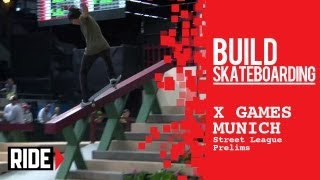 X Games Munich 2013 -- Paul Rodriguez Takes 1st in Street League Prelims