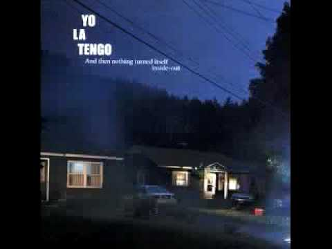 Yo La Tengo - You Can Have It All