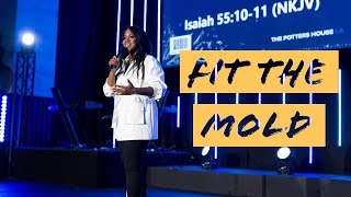 """Fit the Mold"" - Sarah Jakes Roberts"