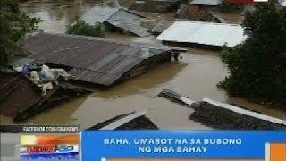 NTG: Baha, umabot na sa bubong ng mga bahay (Butuan City)
