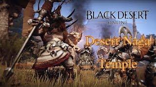 Black Desert Online - Desert Nagas Grind