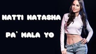 Natti Natasha Pa 39 Mala Yo Letra