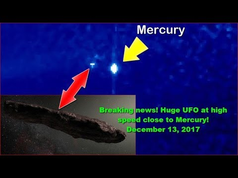 Breaking news! Huge UFO at high speed close to Mercury! December 13, 2017
