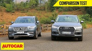 Audi Q7 VS Volvo XC90 | Comparison Test | Autocar India