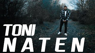 Toni - Naten (prod. by 7J Beats)