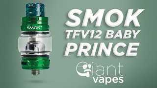 SMOK TFV12 Baby Prince Sub Ohm Tank: A Giant Vapes How-To