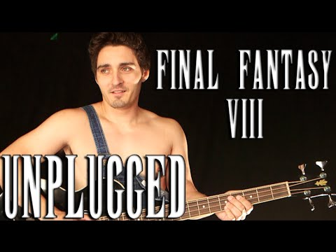 FINAL FANTASY VIII UNPLUGGED - Shuffle or Boogie (Acoustic Cover)
