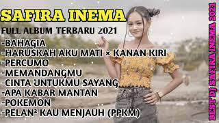 Download lagu SAFIRA INEMA FULL ALBUM DJ TERBARU 2021 || BAHAGIA~SAFIRA INEMA