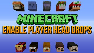 Enable Player Head Drops Minecraft 1.8 Tutorial