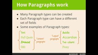 DrupalCon New Orleans 2016: Using Paragraphs to Weave a Beautiful Content Tapestry