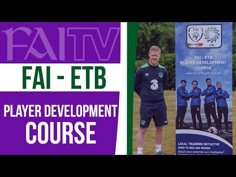 FAI / ETB Player Development Courses