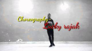 She Move It Like (2018) |  Badshah Feat | Dance cover | CHOREOGRAPHY | LUCKY RAJAK |