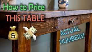 How to Price a Sofa Table (REAL Numbers) | Woodworking Business