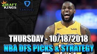 10/18/18 - NBA FanDuel & DraftKings Picks - Lineup Strategy