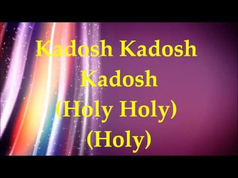 Paul Wilbur - Kadosh (Holy) - Lyrics and Translation
