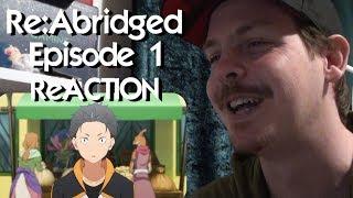 Re:Abridged - Episode 1 (Re:Zero Abridged Parody) ReACTION
