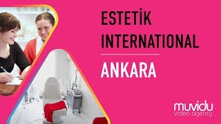 Estetik International | Ankara
