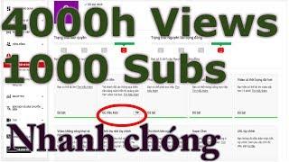 Hướng dẫn từng bước để có 4000 giờ xem và 1000 lượt đăng ký kênhh youtube nhanh nhất