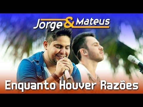 Jorge e Mateus - Enquanto Houver Razões - [DVD Ao Vivo em Jurerê] - (Clipe Oficial)