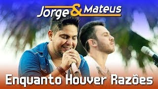 Ouça Jorge e Mateus - Enquanto Houver Razões - DVD Ao Vivo em Jurerê -