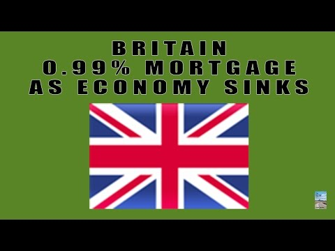 Britain 0.99% Mortgage as Home Prices Begin to FALL!