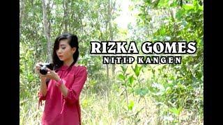 download lagu Nitip Kangen Cover Rizka Gomes gratis