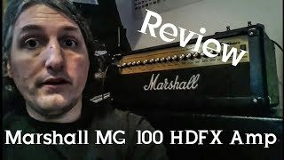 Marshall MG 100 HDFX Amp Review