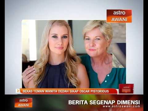 Bekas teman wanita dedah sikap Oscar Pistorius