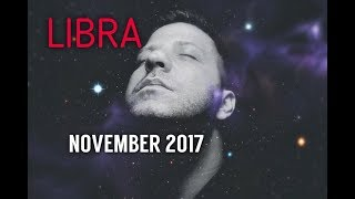 LIBRA November 2017 Horoscope Tarot - GOLDEN OPPORTUNITY | Romance | Health & Love