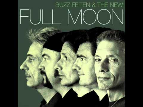 Buzz Feiten&The New Full Moon - Little Sister