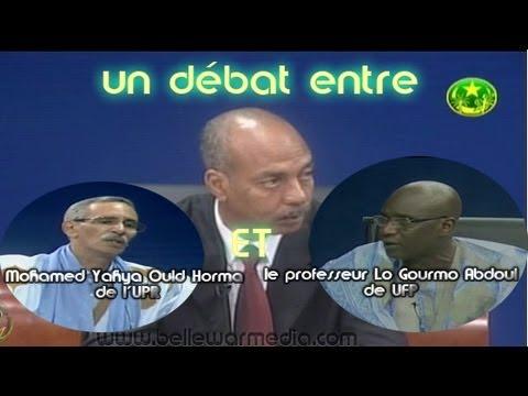 le debat entre  Mohamed Yahya Ould Horma de l UPR et le professeur Lo Gourmo Abdoul de UFP  sur TVM