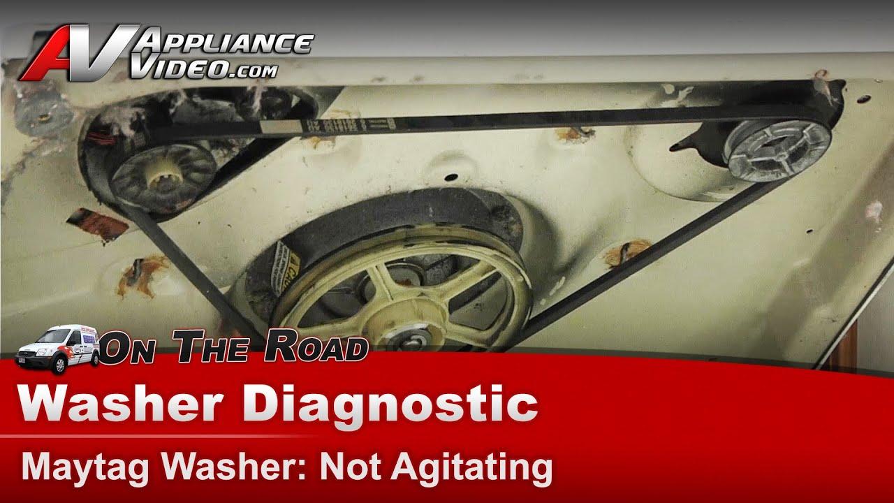 Washer Diagnostic Amp Repair Not Agitating Maytag