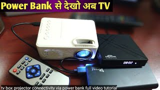 Use Power Bank To Play Projector & TV Box | BR Tech Films |