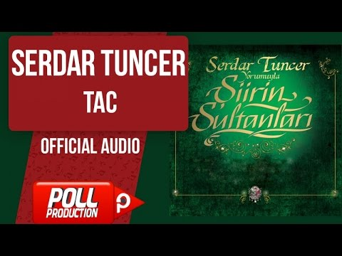 Serdar Tuncer - Tac - ( Official Audio )
