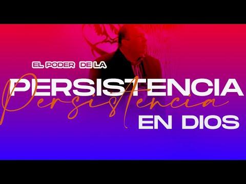 """APOSTOL JHONNY COPETE """"EL PODER DE LA PERSISTENCIA EN DIOS SERIE 1"""""""