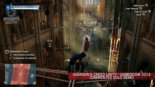 Assassins Creed Unity GamesCom 2014 Commented Solo Demo SCAN