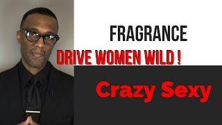 7 Men's Fragrances That Drive Women Crazy | Secret Sexy
