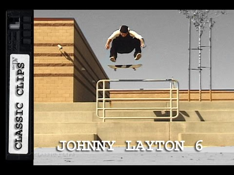 Johnny Layton Skateboarding Classic Clips #261 Part 6