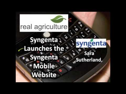 Syngenta Launches a Mobile WebSite in Canada- Sara Sutherland, Syngenta
