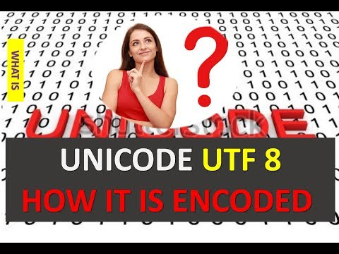 WHAT IS UNICODE UTF 8 AND HOW IT IS ENCODED EXAMPLE