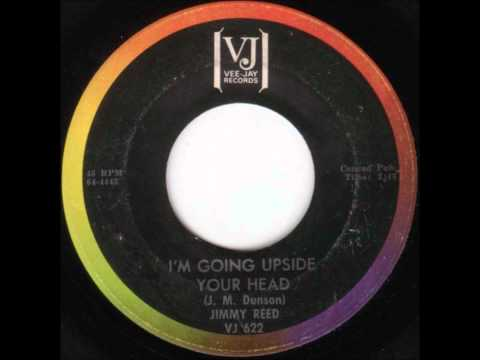 Jimmy Reed - I'm Going Upside Your Head