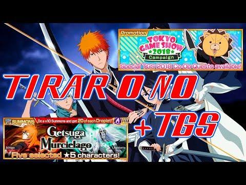 ¿TIRAR O NO? Getsuga x Murcielago + TOKYO GAME SHOW 2018 | Bleach Brave Souls Español
