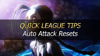 ► QUICK LEAGUE TIPS : Auto Attack Resets - #1