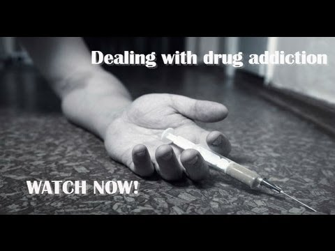 0 Dealing with drug addiction