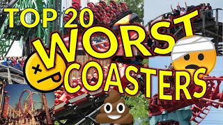 20 of the Worst Coasters Ever Built