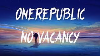OneRepublic No Vacancy Lyrics Lyric Video
