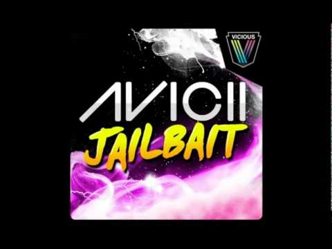 Avicii   Jailbait (original Mix) video